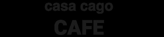 casa cago  CAFE